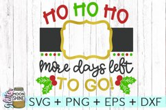 Ho Ho Ho Christmas Countdown SVG DXF PNG EPS Cutting Files Product Image 1