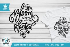 Bloom Where You're Planted SVG cutting file Product Image 1