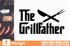 THE GRILLFATHER SVG QUOTE   Barbecue svg   Summertime print Product Image 1