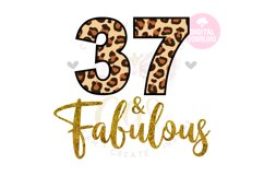 37 and Fabulous svg | 37th Birthday svg | Leopard Birthday Product Image 1