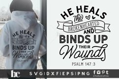 He Heals The Brokenhearted SVG | Bible Verse SVG Cut File Product Image 1