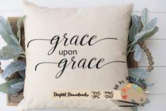 Grace upon Grace svg, Christian Faith svg, Grace of God dxf Product Image 3