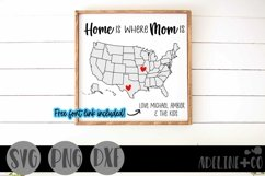 Home is where Mom is, Mother's Day, long distance, svg Product Image 1