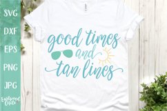 Good Times and Tan Lines - A Beach SVG Cut File for Crafters Product Image 1