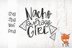 Nacho Average Girl - Handlettered SVG Product Image 2