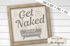 Get Naked - Soap Required - Bath Tub - Bathroom - SVG DXF Product Image 1