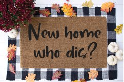 Funny Doormat SVG - New Home Who Dis? Product Image 1