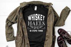Whiskey Makes Me bundle of 4 shiskey Designs/ graphics Product Image 2