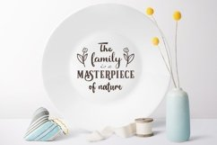 The family is a masterpiece of nature svg Family Quote Product Image 4