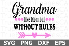 Grandma Without Rules - A family SVG Cut File Product Image 1