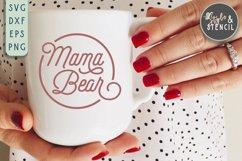 Mama Bear SVG   Mama   Mama Shirt Product Image 3