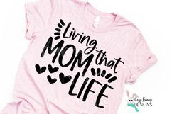 Living that Mom Life SVG - Mother's Day SVG Product Image 1