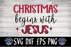 Christmas begins with Jesus | Christmas | SVG DXF EPS PNG Product Image 2