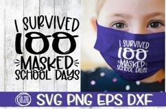Survived 100 MASKED School Days -SVG PNG EPS DXF Product Image 1