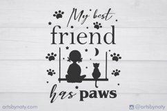 My best friend has paws Cat SVG Quote. Product Image 3