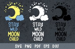 Stay wild moon child svg Moon and stars svg files for cricut Product Image 1