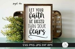 Faith Bigger Than Fear Religious Quote SVG Product Image 1