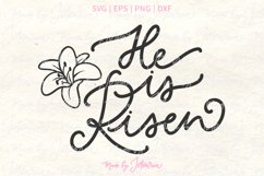 He is Risen and a lily flower Christian Easter Product Image 1