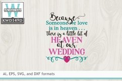 Wedding SVG - Because Someone We Love Is In Heaven Product Image 2