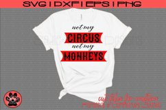 Not my Circus, Not my Monkeys | Funny Work SVG Cut File Product Image 1