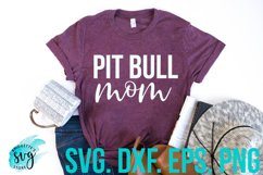 Pit Bull Mom SVG, DXF, PNG, EPS File Cutting File Product Image 1