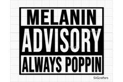 Melanin SVG, Melanin Advisory Always Poppin SVG Product Image 5