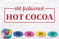 Old Fashioned Hot Cocoa - A Christmas or Winter SVG Cut Product Image 2