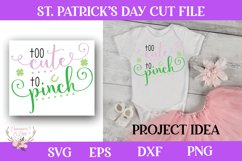 St. Patrick's Day SVG - Too Cute To Pinch Product Image 1