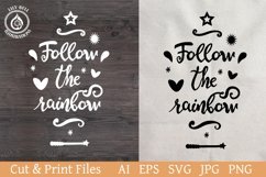 Handwritten lettering SVG Follow the rainbow. Motivational Product Image 1