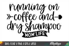 Coffee Mom Life SVG Bundle, 10 Designs SVG DXF PNG Cut Files Product Image 11