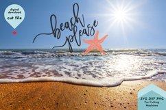 Beach Please, Summer SVG, Cute Starfish Cut File Product Image 4