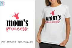 Mom's Princess SVG, Mom SVG, Mothers Day Sublimation Product Image 1