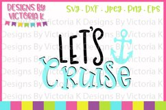 Lets Cruise, Cruise ship, SVG, DXF, PNG Product Image 1