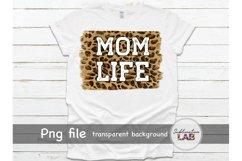 Mom Life Sublimation Tshirt Design Leopard Background Png Product Image 2