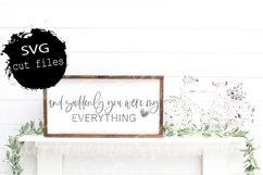 And Suddenly You Were My Everything Svg, Love Quote Svg Product Image 1