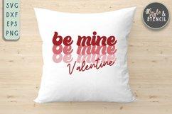 Valentine Be Mine Retro SVG - PNG, DXF, EPS, SVG, Cut File Product Image 6
