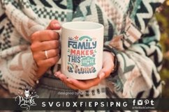 Family Makes This House A Home SVG | Family SVG | Farmhouse Product Image 2