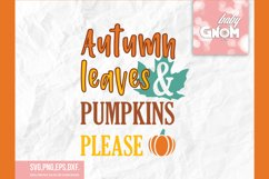 Autumn leaves and pumpkins please, Autumn sign, Fall saying Product Image 2