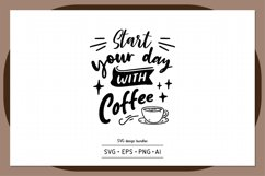 Start your day with coffee SVG design bundles Product Image 1