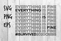 Everything is fine I survived 2020 crisis SVG design Product Image 1