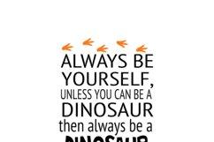 Dinosaur SVG DXF PNG, Dinosaur quote, Dinosaur bedroom decor Product Image 1