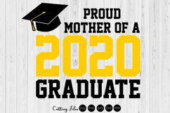 Mother of the graduate 2020| SVG Cutting files | Product Image 1