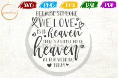 Because Someone We Love Wedding Quote Sign Art Product Image 1