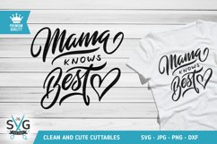 Mama Knows Best SVG cutting file Product Image 1
