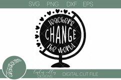 Teachers Change The World Teacher SVG Teacher Tshirt SVG Product Image 2
