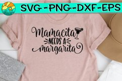 Mamacita Needs A Margarita - SVG PNG DXF EPS Product Image 1