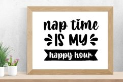 Nap Time is my happy hour Sarcastic SVG Product Image 1