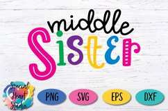 Middle Sister - A family and sibling SVG Product Image 2
