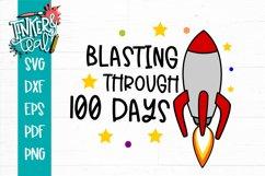 Blasting Through 100 Days Of School Rocket SVG Product Image 2