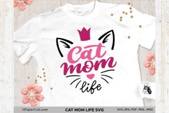Cat Mom Life SVG, Mama SVG Cat with crown SVG Cat Lover Svg Product Image 1